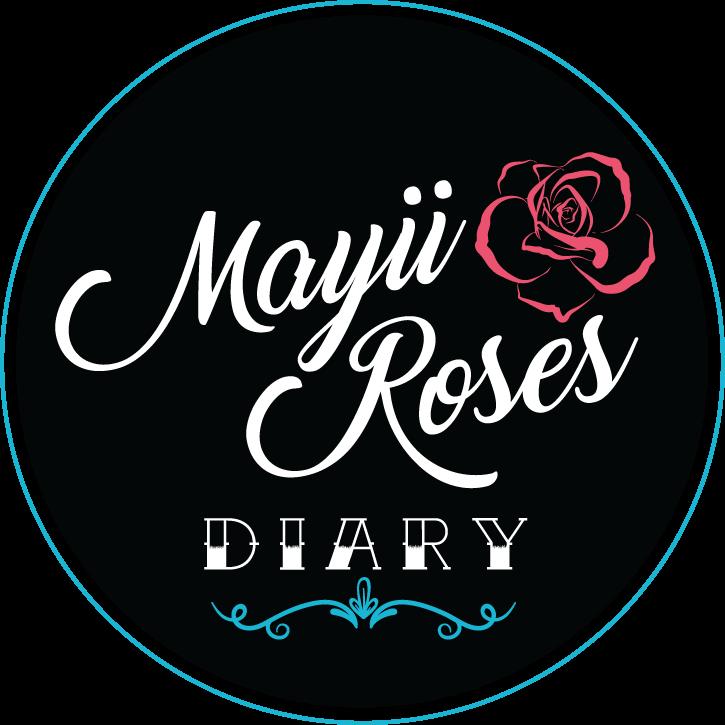 Mayii Roses Diary